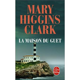 la maison du guet poche mary higgins clark achat livre fnac. Black Bedroom Furniture Sets. Home Design Ideas