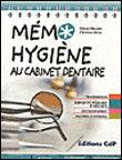 Hygiene au cabinet dentaire - le memo