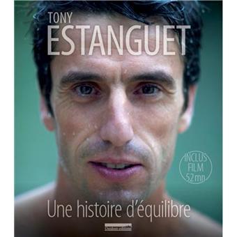 Une histoire d'équilibre avec 1 DVD - Tony Estanguet