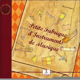 Petite fabrique d'instruments de musique - Le petit joueur de flûtiau
