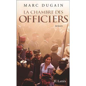 La chambre des officiers broch marc dugain achat - Dugain la chambre des officiers ...