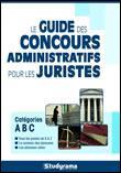 Guide des concours pour les juristes dans la fonction publique