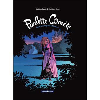 Paulette ComètePaulette Comète - Reine des gangsters intérimaire