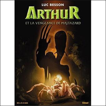 Arthur et les MinimoysArthur et la vengeance de Maltazard - Album 6/8