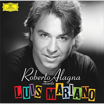Roberto Alagna chante Luis Mariano - Edition limitée