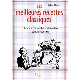Les meilleures recettes classiques - Heloise Martel