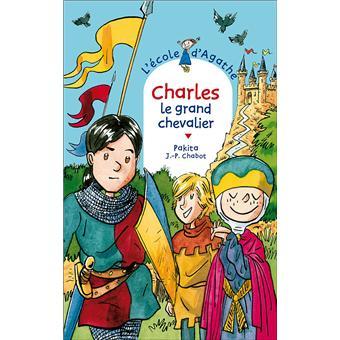 L'école d'AgatheCharles le grand chevalier