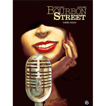 Bourbon StreetBourbon Street - volume 2 - Tournée d'adieu