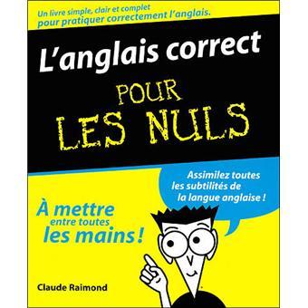 Pour Les Nuls L Anglais Correct Pour Les Nuls Claude Raimond