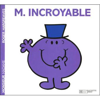 Monsieur Madame Monsieur Incroyable