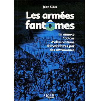 2011: le /08 à Entre 23 heures et 2 heures du matin - Un phénomène ovni troublant -  Ovnis à Bourgogne - Yonne (dép.89) - Page 3 Les-armees-fantomes