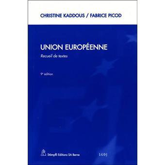 Union européenne communauté européenne - Christine Kaddous