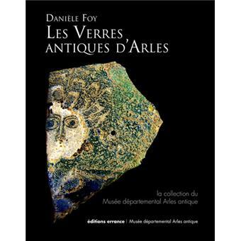 Les verres antiques d'Arles