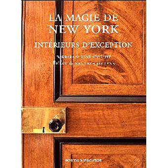 La magie de New York : intérieurs d'exception