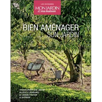 Coffret Bien aménager son jardin Le potager, le jardin fruitier ...