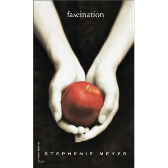 Twilight Tome 1 Tome 1 Saga Twilight Fascination