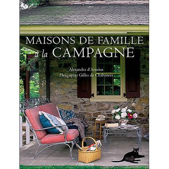 Maisons de famille à la campagne - relié - A. D' Arnoux - Achat Livre | fnac