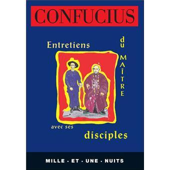 entretiens du ma tre avec ses disciples nouvelle edition poche confucius achat livre ou. Black Bedroom Furniture Sets. Home Design Ideas