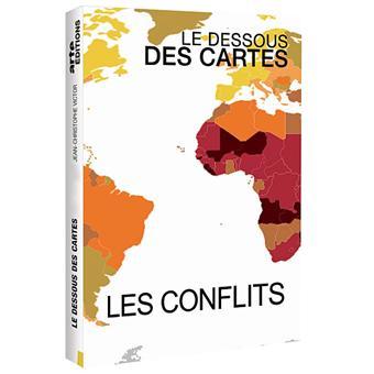 Le dessous des cartesLes conflits