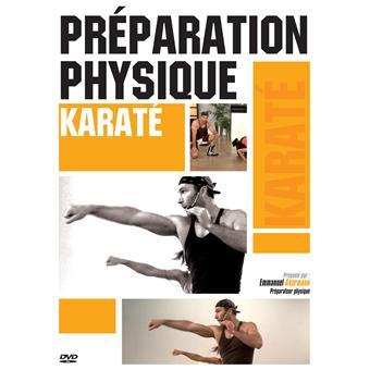 Préparation Physique - Karaté : Puissance - Tonicité - Explosivité