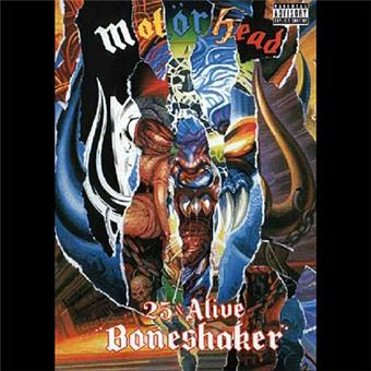 "Motörhead : 25 & Alive ""Boneshaker"""