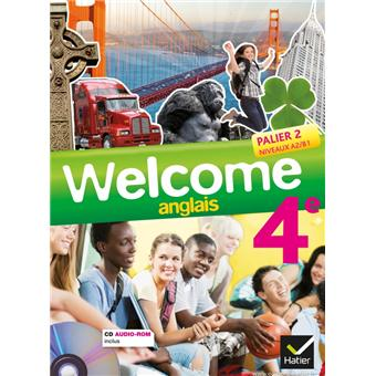 Welcome Anglais 4e Ed 2013 Manuel De L Eleve Cd Audio Rom