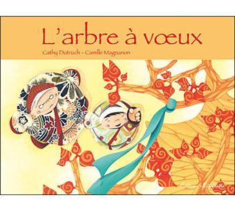 L 39 arbre voeux broch catherine dutruch camille magnanon achat livre fnac - L arbre a souhait ...