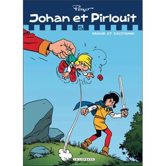 Johan et PirlouitMagie et exotisme