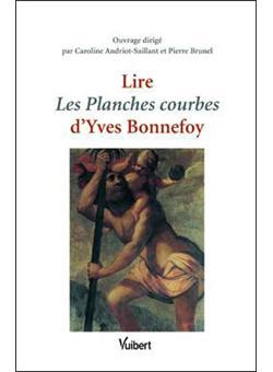 Lire Les Planches Courbes Dyves Bonnefoy