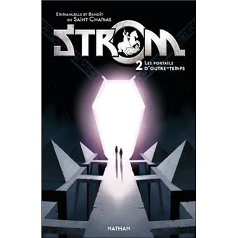 StromStrom t2 portail d'outre-temps