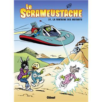 Le Scrameustache - Le Scrameustache, Tome 31