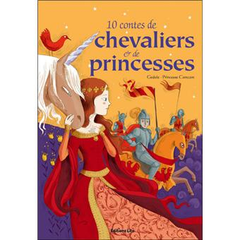 10 contes de chevaliers et pricesses