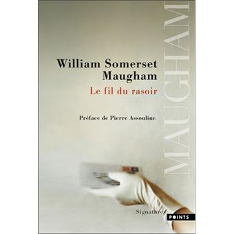 Le Fil du rasoir - William Somerset Maugham - SensCritique
