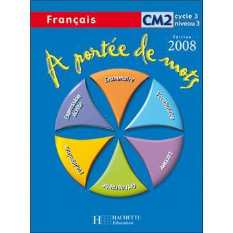 A Portee De Mots Francais Cm2