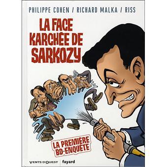 La face karchée de SarkozyLa Face karchée de Sarkozy