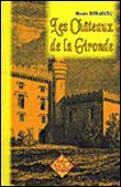 Les châteaux de la Gironde