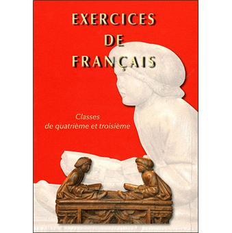 Exercices De Francais Classe De 4eme Et De 3eme