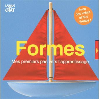 Couverture de Formes ; mes premiers pas vers l'apprentissage