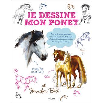 Je dessine mon poney broch jennifer bell achat livre fnac - Comment dessiner un poney ...