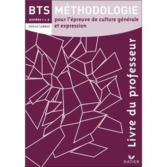 Francais Bts Methodologie Annees 1 2 Ed 2008 Livre Du Professeur