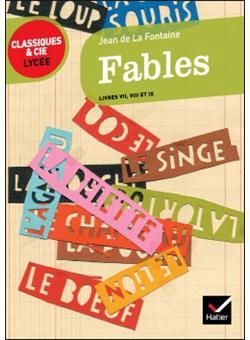 Fables Livres VII, VIII, IX - Jean de La Fontaine