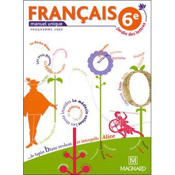 Francais 6e Livre Unique Jardin Des Lettres