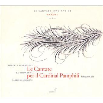 Haendel - Le Cantate Italiane I - Le Cantate per il Cardinal Pamphili