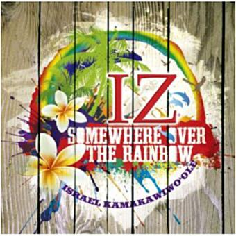Somewhere Over The Rainbow Israel Kamakawiwo Ole Cd Album Fnacbe