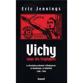 Vichy sous les tropiques