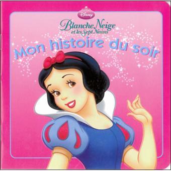 Disney princesses blanche neige mon histoire du soir - Maison blanche neige et les 7 nains ...