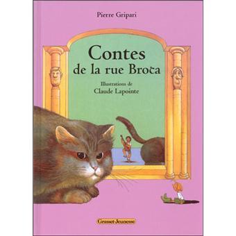Contes de la rue broca claude lapointe pierre gripari achat livre fnac - Contes rue broca ...