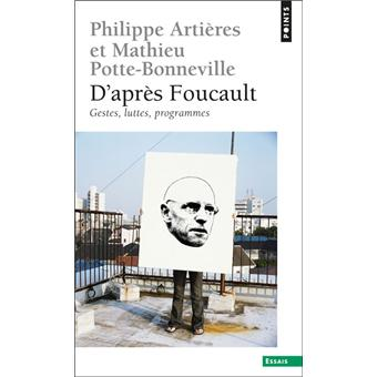 d 39 apr s foucault gestes luttes programmes gestes luttes programmes poche philippe. Black Bedroom Furniture Sets. Home Design Ideas