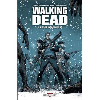 Walking dead tome 1 pass d compos charlie adlard - Walking dead livre de poche ...