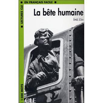 Lectures clé français facile La Bête Humaine